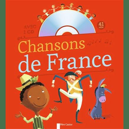 Chansons de France - Livre de chansons