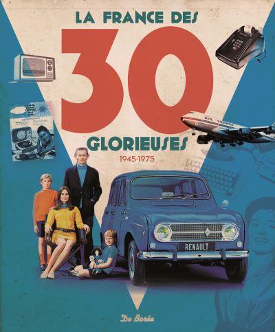France des 30 glorieuses - cadeau nostalgique