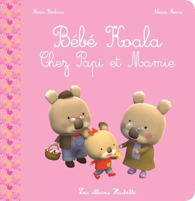 Faire la lecture aux petits-enfants - Bébé Koala, Chez Papi et Mamie