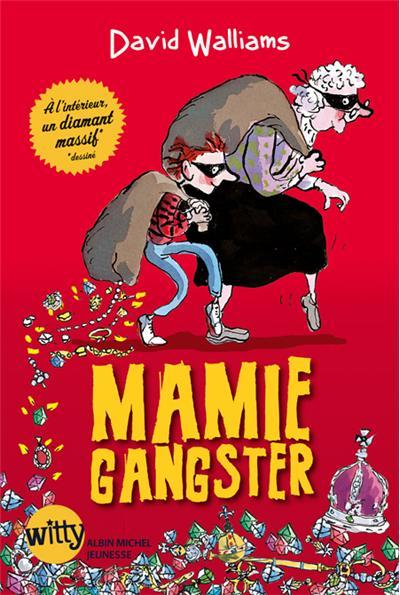 Mamie gangster - Cadeau petit-enfant